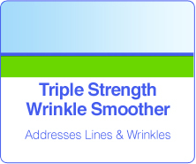 Triple Strength Wrinkle Smoother Products