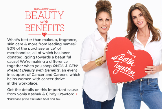 QVC(R) & CEW Present Beauty with Benefits