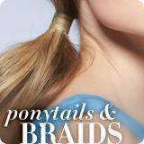 Ponytails & Braids