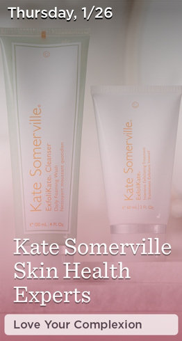 Thursday, 1/26  Kate Somerville Skin Health Experts  Love Your Complexion
