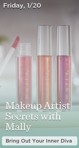 Friday, 1/20  Makeup Artist Secrets with Mally   Bring Out Your Inner Diva