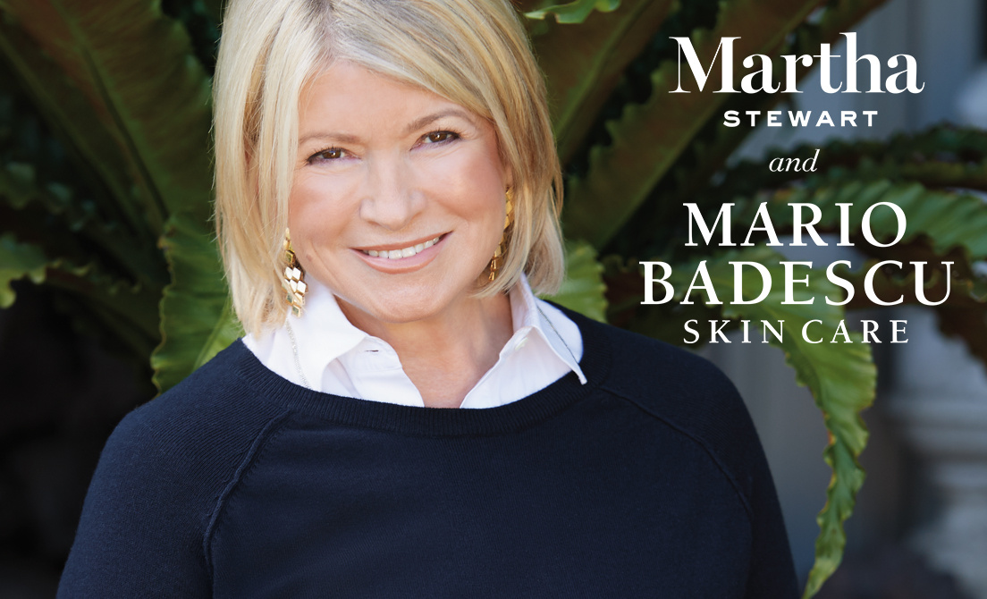 Mario Badescu Skin Care and Martha Stewart