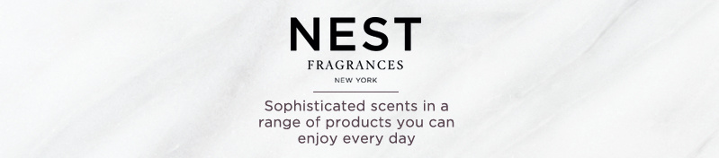 NEST. Sophisticated scents in a range of products you can enjoy every day