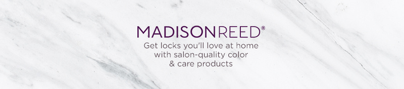 Madison Reed - Get locks you'll love at home with salon-quality color & care products