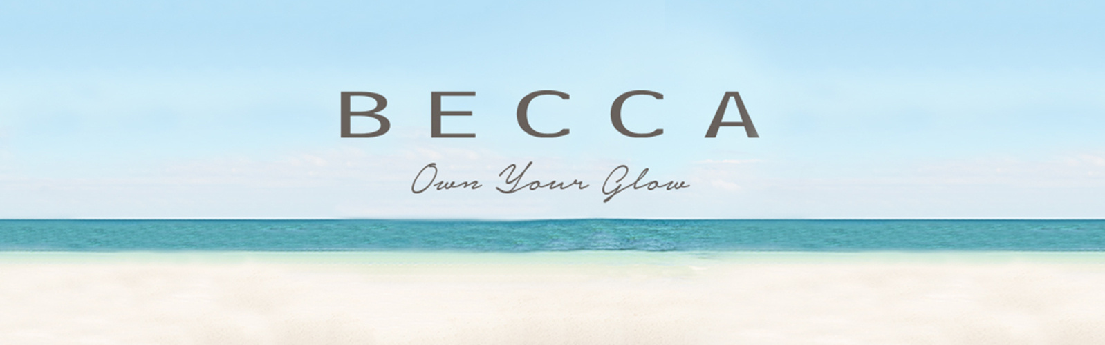 BECCA. Own your Glow