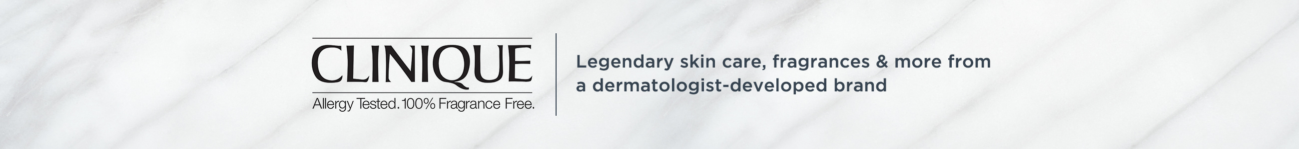 Clinique, Treat your skin to a full line of dermatologist-developed products
