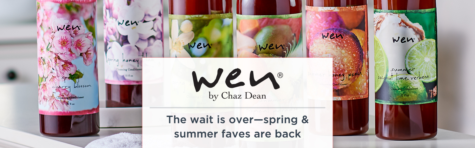 WEN by Chaz Dean. The wait is over—spring & summer faves are back.