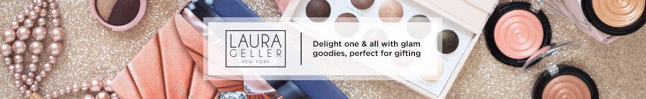 Laura Geller   Delight one & all with glam goodies, perfect for gifting