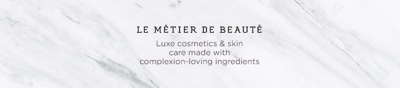 Luxe cosmetics & skin care made with complexion-loving ingredients