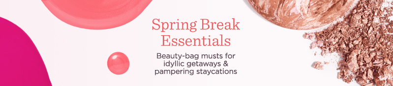 Spring Break Essentials. Beauty-bag musts for idyllic getaways & pampering staycations
