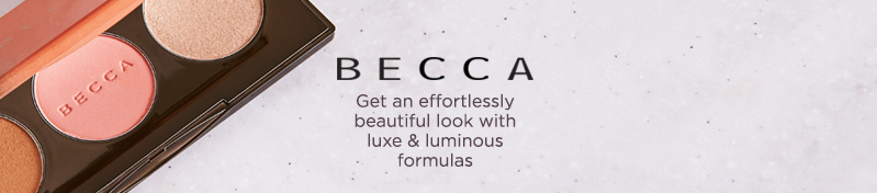 BECCA. Get an effortlessly beautiful look with luxe & luminous formulas