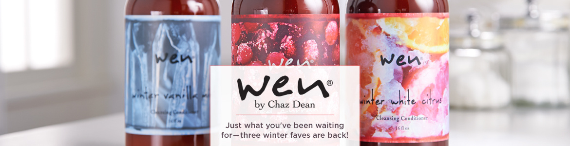 WEN by Chaz Dean  Just what you've been waiting for―three winter faves are back!