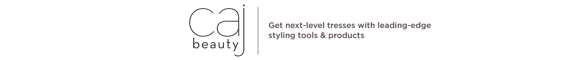 Caj Beauty, Get next-level tresses with leading-edge styling tools & products