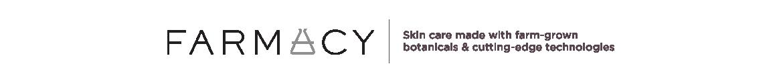 Farmacy,  Skin care made with farm-grown botanicals & cutting-edge technologies