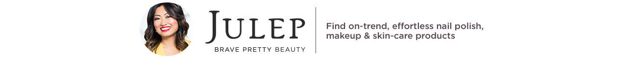 Julep.  Empowering women to Brave Pretty with easy-to-use, trend-right products