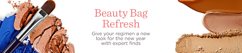 Beauty Bag Refresh  Give your regimen a new look for the new year with expert finds