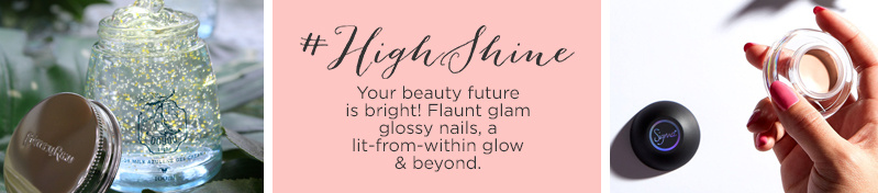 #HighShine  Your beauty future is bright! Flaunt glam glossy nails, a lit-from-within glow & beyond