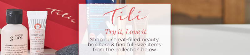 Tili Try it, Love it®  Shop our treat-filled beauty box here & find full-size items from the collection below