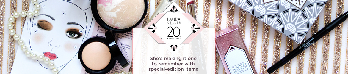 Laura Geller New York 20th Anniversary  She's making it one to remember with special-edition items