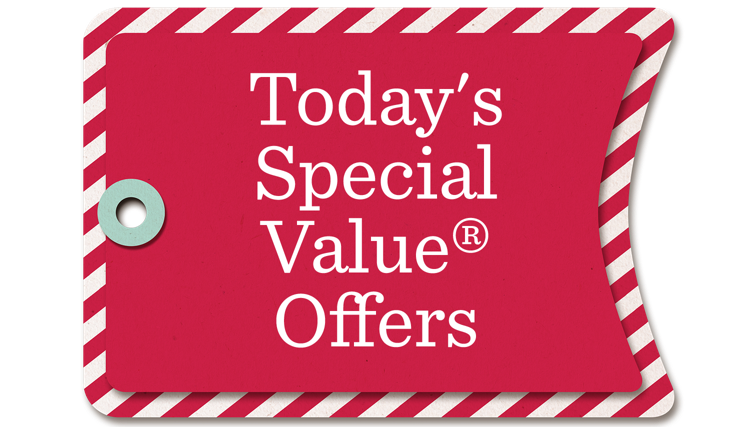 Today's Special Value®  Offers