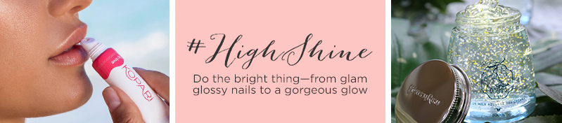 #HighShine Your beauty future is bright! Flaunt glam glossy nails, a lit-from-within glow and beautiful