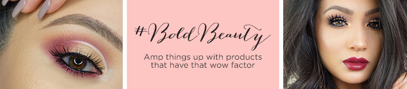 #BoldBeauty  Amp things up with products that have that wow factor