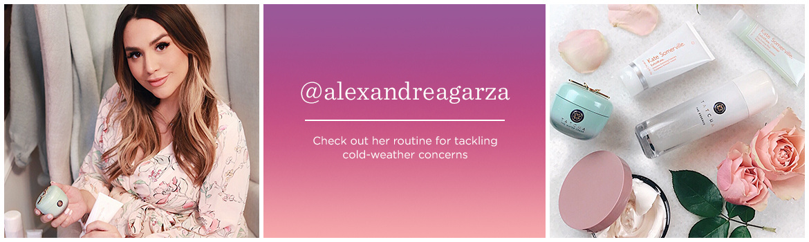 @alexandreagarza  Check out her routine for tackling cold-weather concerns