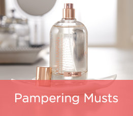 Pampering Musts
