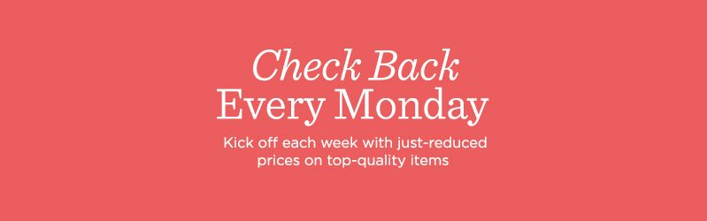 Check Back Every Monday