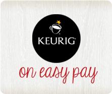 Keurig on Easy Pay