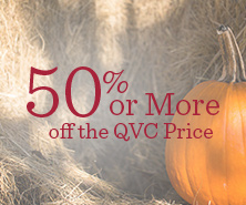 50% or More off the QVC Price