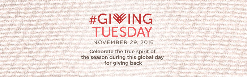 November 29 is #GivingTuesday, Celebrate the true spirit of the season during this global day for giving back