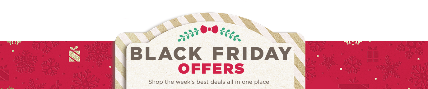 Black Friday Offers. Shop the week's best deals all in one place.