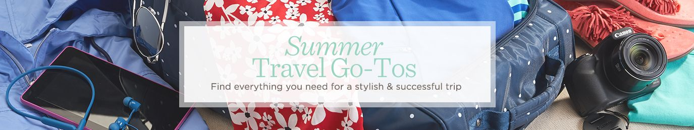 Summer Travel Go-Tos. Find everything you need for a stylish & successful trip