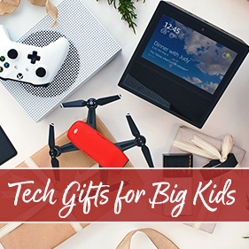 Tech Gifts for Big Kids