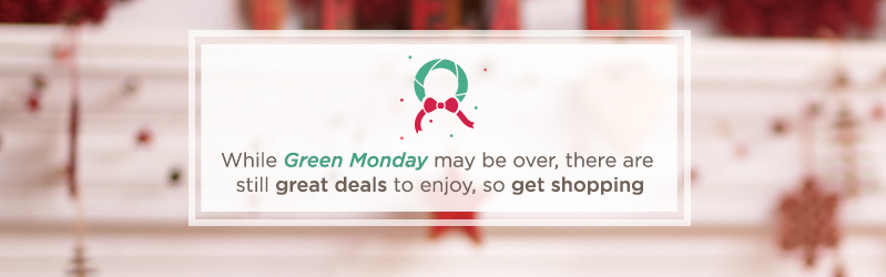 While Green Monday may be over, there are still great deals to enjoy, so get shopping