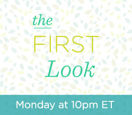 The First Look Monday at 10pm ET