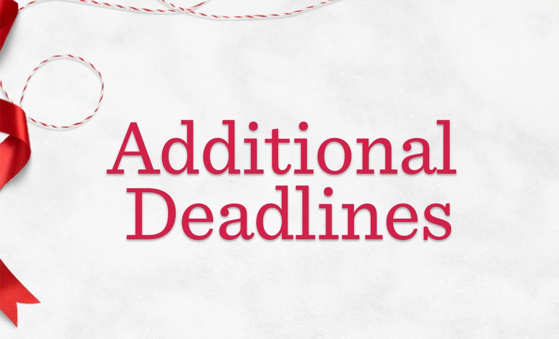 Additional Deadlines