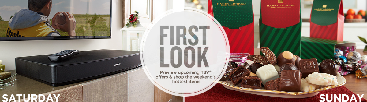 First Look, Preview upcoming TSV® offers & shop the weekend's hottest items