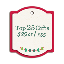 Top 25 Gifts $25 or Less