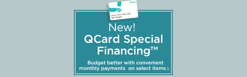 New! QCard Special Financing™