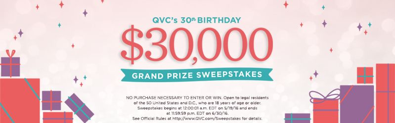 QVC's 30th Birthday $30,000 Grand Prize Sweepstakes