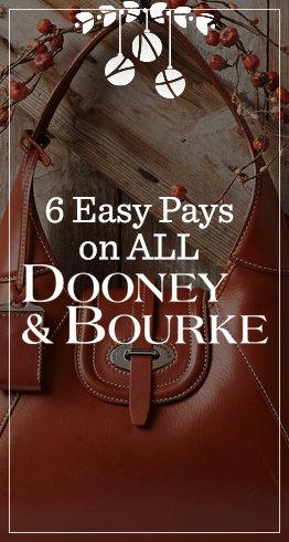 6 Easy Pays on All Dooney & Bourke