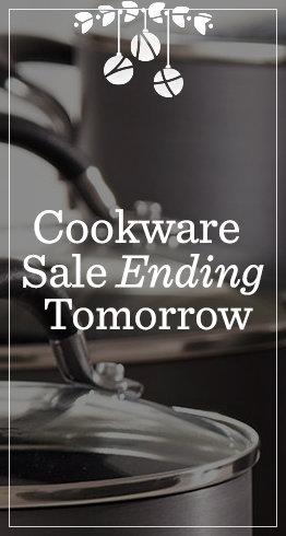 Cookware Sale Ending Tomorrow