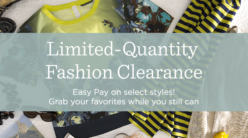 Limited-Quantity Fashion Clearance
