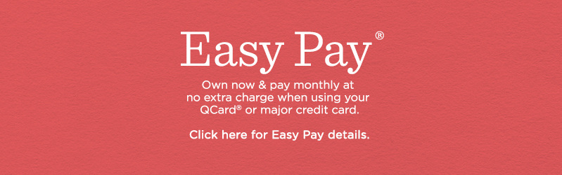 Easy Pay®, Own now & pay monthly when using a credit card. Just choose at checkout, when available.
