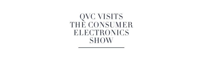 QVC Visits the Consumer Electronics Show