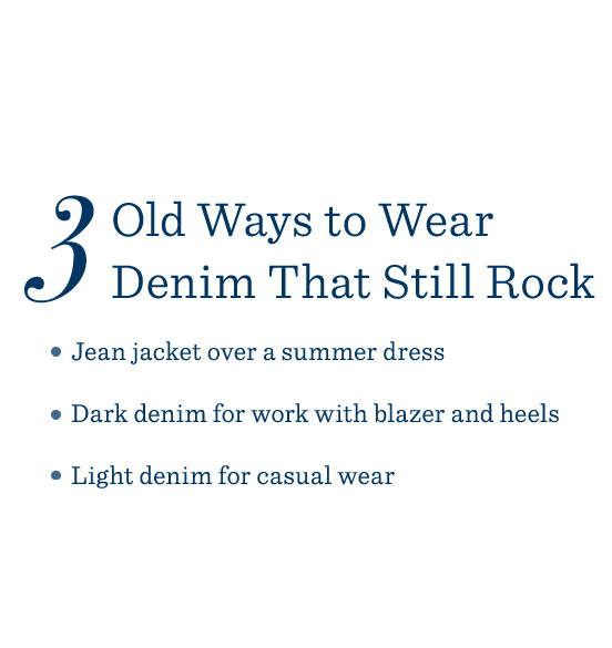 3 Old Ways to Wear Denim That Still Rock