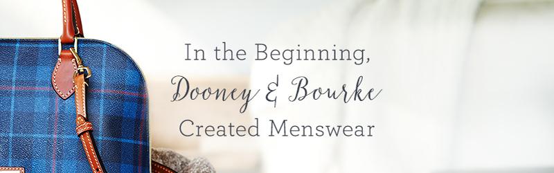 In the Beginning, Dooney & Bourke Created Menswear