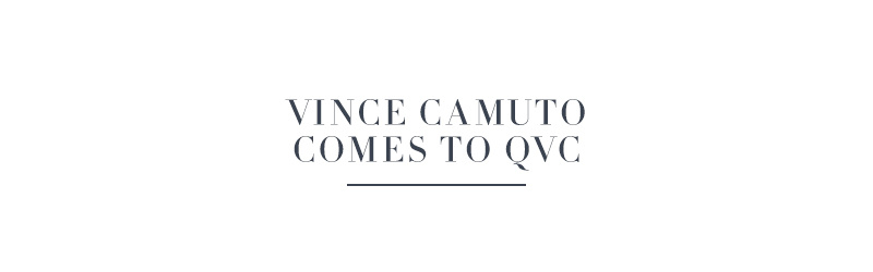 Vince Camuto Comes to QVC